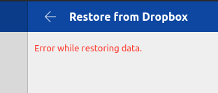 dropbox-error-whilte-restoring-data.png.3f5bf9719f48c0c608384792565d4b6f.png